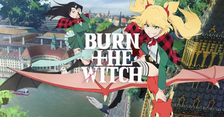 BURN THE WITCH(バーンザウィッチ)のアニメ無料動画を全話視聴できる公式サイトまとめ